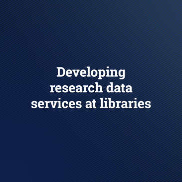Developing research data services at libraries